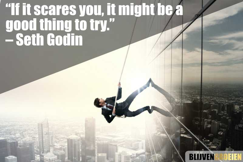 Quote Seth Godin If it scares you, it might be a good thing to try