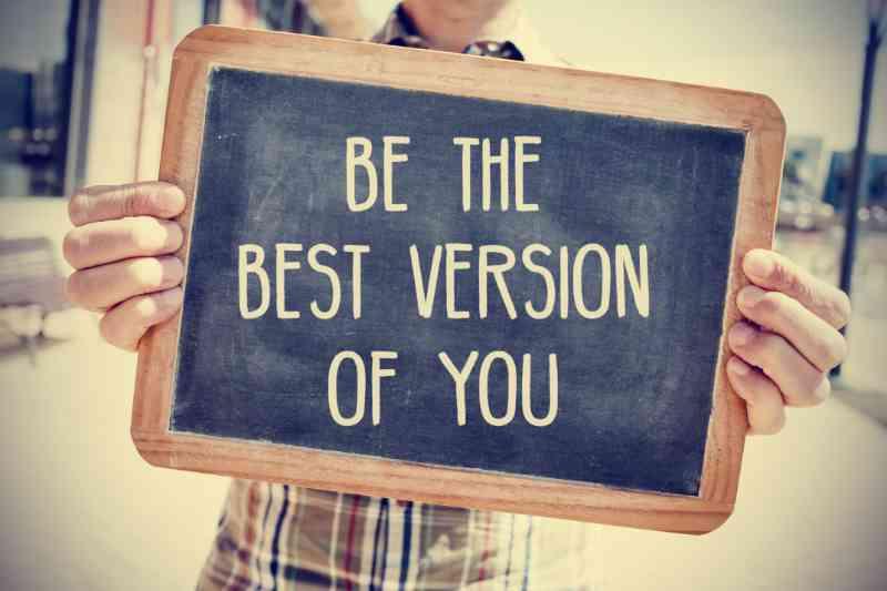 Wordt de beste versie van jezelf en ontwikkel en investeer in persoonlijke ontwikkeling en groei