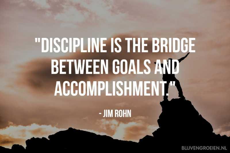 Quote Jim Rohn Discipline is the bridge between goals and accomplishment