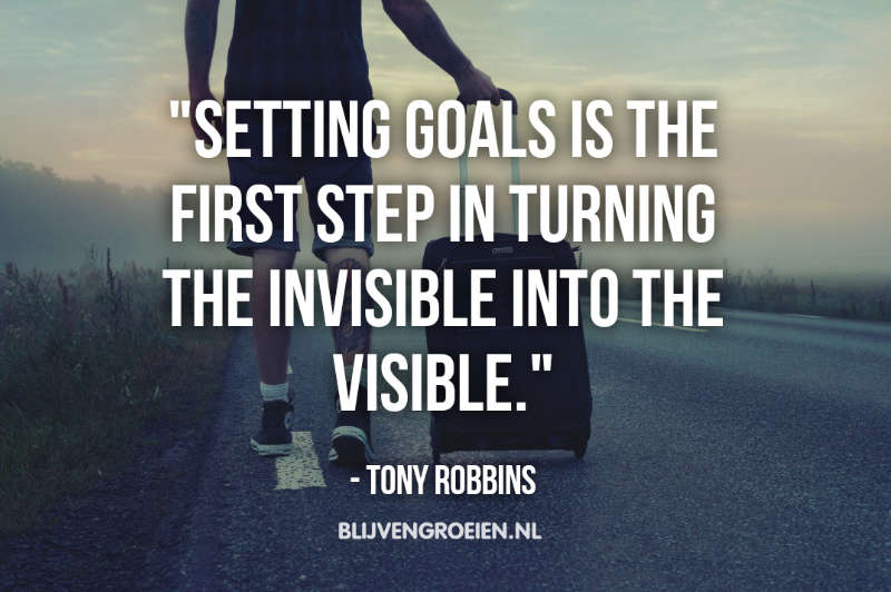 Quote Tony Robbins Setting goals is the first step in turning the invisible into the visible.