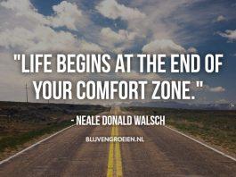 20 Waardevolle Quotes Over uit je Comfortzone Stappen en Waarom dit zo belangrijk is