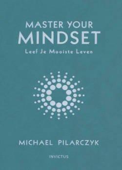 Boek Michael Pilarczyk Master Your Mindset voor persoonlijke groei en Mindset