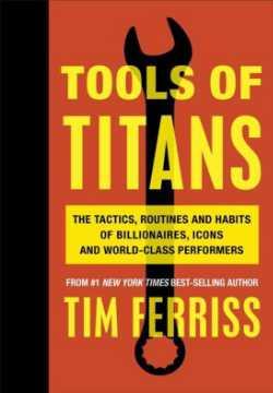 Boek Timothy Ferris Tools of Titans voor Persoonlijke groei en ontwikkeling