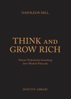 Invictus Library - Think and Grow Rich voor Persoonlijke groei en succes