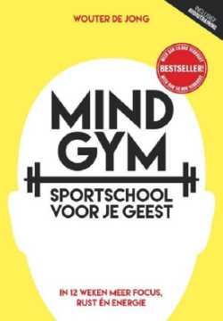 Mindgym sportschool voor je geest persoonlijke ontwikkeling voor meer focus rust en energie