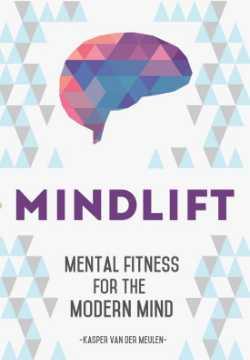 Persoonlijke groei boek Mindlift mental fitness for the mind Kasper van der meulen