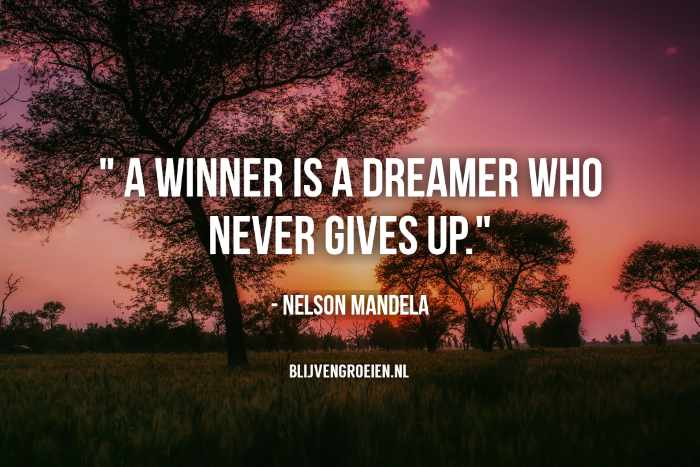 Quote Nelson Mandela A Winner is a dreamer who never gives up Quote Nelson Mandela