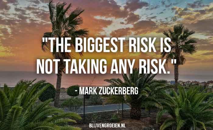 Quote Mak Zuckerberg The Biggest Risk is not taking any risk. Mark Zuckerberg